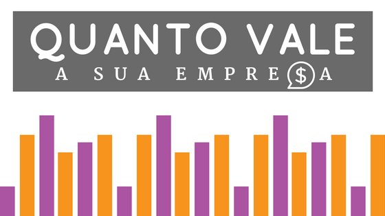 como calcular o valor de uma empresa valuation